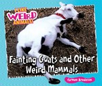 "<h2><a href=""../Fainting_Goats_and_Other_Weird_Mammals/1900"">Fainting Goats and Other Weird Mammals</a></h2>"