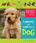 Learning to Care for a Dog