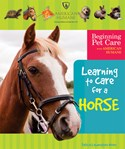 Learning to Care for a Horse