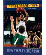 "<h2><a href=""../Basketball_Skills/1784"">Basketball Skills: <i>How to Play Like a Pro</i></a></h2>"