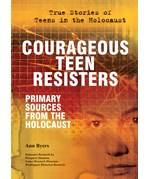 "<h2><a href=""../Courageous_Teen_Resisters/3640"">Courageous Teen Resisters: <i>Primary Sources From the Holocaust</i></a></h2>"