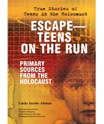 "<h2><a href=""../Escape_Teens_on_the_Run/3641"">Escape—Teens on the Run: <i>Primary Sources From the Holocaust</i></a></h2>"