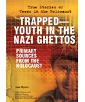 Trapped—Youth in the Nazi Ghettos