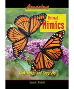 "<h2><a href=""https://www.enslow.com/books/Animal_Mimics/376"">Animal Mimics: <i>Look-Alikes and Copycats</i></a></h2>"