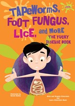 "<h2><a href=""../Tapeworms_Foot_Fungus_Lice_and_More/3863"">Tapeworms, Foot Fungus, Lice, and More: <i>The Yucky Disease Book</i></a></h2>"