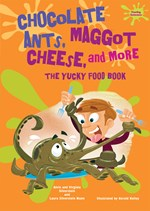 "<h2><a href=""../Chocolate_Ants_Maggot_Cheese_and_More/3858"">Chocolate Ants, Maggot Cheese, and More: <i>The Yucky Food Book</i></a></h2>"