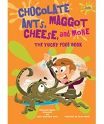 """<h2><a href=""""../Chocolate_Ants_Maggot_Cheese_and_More/3858"""">Chocolate Ants, Maggot Cheese, and More: <i>The Yucky Food Book</i></a></h2>"""
