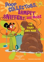 "<h2><a href=""../Poop_Collectors_Armpit_Sniffers_and_More/3860"">Poop Collectors, Armpit Sniffers, and More: <i>The Yucky Jobs Book</i></a></h2>"