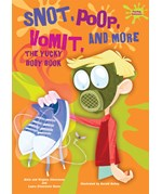 """<h2><a href=""""../Snot_Poop_Vomit_and_More/3862"""">Snot, Poop, Vomit, and More: <i>The Yucky Body Book</i></a></h2>"""