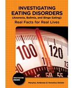"""<h2><a href=""""../Investigating_Eating_Disorders_Anorexia_Bulimia_and_Binge_Eating/2056"""">Investigating Eating Disorders (Anorexia, Bulimia, and Binge Eating): <i>Real Facts for Real Lives</i></a></h2>"""