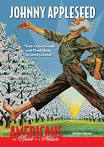 "<h2><a href=""../Johnny_Appleseed/497"">Johnny Appleseed: <i>""Select Good Seeds and Plant Them in Good Ground""</i></a></h2>"