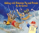 "<h2><a href=""../Adding_with_Sebastian_Pig_and_Friends_At_the_Circus/2372"">Adding with Sebastian Pig and Friends At the Circus</a></h2>"