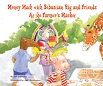 "<h2><a href=""../Money_Math_with_Sebastian_Pig_and_Friends_At_the_Farmers_Market/2376"">Money Math with Sebastian Pig and Friends At the Farmer's Market</a></h2>"
