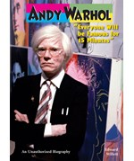 "<h2><a href=""../Andy_Warhol/453"">Andy Warhol: <i>""Everyone Will be Famous for 15 Minutes""</i></a></h2>"