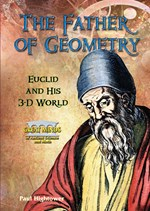 "<h2><a href=""../The_Father_of_Geometry/1443"">The Father of Geometry: <i>Euclid and His 3-D World</i></a></h2>"