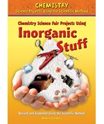 "<h2><a href=""../Chemistry_Science_Fair_Projects_Using_Inorganic_Stuff_Revised_and_Expanded_Using_the_Scientific_Method/779"">Chemistry Science Fair Projects Using Inorganic Stuff, Revised and Expanded Using the Scientific Method</a></h2>"