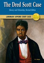 "<h2><a href=""../The_Dred_Scott_Case/2292"">The Dred Scott Case: <i>Slavery and Citizenship, Revised Edition</i></a></h2>"