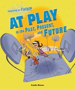 "<h2><a href=""../At_Play_in_the_Past_Present_and_Future/1911"">At Play in the Past, Present, and Future</a></h2>"