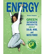 "<h2><a href=""../Energy/3334"">Energy: <i>Green Science Projects About Solar, Wind, and Water Power</i></a></h2>"