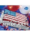 What Is the 4th of July?