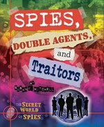 "<h2><a href=""../Spies_Double_Agents_and_Traitors/3524"">Spies, Double Agents, and Traitors</a></h2>"
