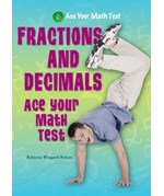 "<h2><a href=""../Fractions_and_Decimals/125"">Fractions and Decimals: <i>Ace Your Math Test</i></a></h2>"