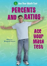 "<h2><a href=""../Percents_and_Ratios/128"">Percents and Ratios: <i>Ace Your Math Test</i></a></h2>"