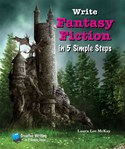 Write Fantasy Fiction in 5 Simple Steps