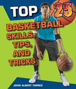 "<h2><a href=""../books/Top_25_Basketball_Skills_Tips_and_Tricks/3577"">Top 25 Basketball Skills, Tips, and Tricks</a></h2>"