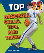 "<h2><a href=""../Top_25_Baseball_Skills_Tips_and_Tricks/3576"">Top 25 Baseball Skills, Tips, and Tricks</a></h2>"