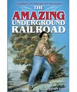 "<h2><a href=""../The_Amazing_Underground_Railroad/3292"">The Amazing Underground Railroad: <i>Stories in American History</i></a></h2>"