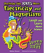 """<h2><a href=""""../Shockingly_Silly_Jokes_About_Electricity_and_Magnetism/3301"""">Shockingly Silly Jokes About Electricity and Magnetism: <i>Laugh and Learn About Science</i></a></h2>"""