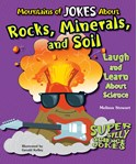 Mountains of Jokes About Rocks, Minerals, and Soil