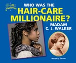 "<h2><a href=""../Who_Was_the_Hair_Care_Millionaire_Madam_C_J_Walker/1829"">Who Was the Hair-Care Millionaire? Madam C. J. Walker</a></h2>"