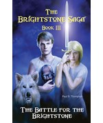 "<h2><a href=""../The_Battle_for_the_Brightstone/3391"">The Battle for the Brightstone: <i>Book III of The Brightstone Saga</i></a></h2>"