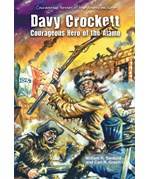 "<h2><a href=""../Davy_Crockett/937"">Davy Crockett: <i>Courageous Hero of the Alamo</i></a></h2>"