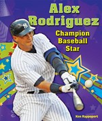 "<h2><a href=""../Alex_Rodriguez/3156"">Alex Rodriguez: <i>Champion Baseball Star</i></a></h2>"