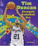 "<h2><a href=""../Tim_Duncan/3161"">Tim Duncan: <i>Champion Basketball Star</i></a></h2>"