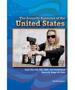 "<h2><a href=""../The_Security_Agencies_of_the_United_States/3413"">The Security Agencies of the United States: <i>How the CIA, FBI, NSA, and Homeland Security Keep Us Safe</i></a></h2>"