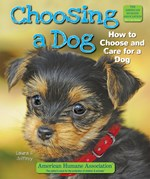 "<h2><a href=""../Choosing_a_Dog/443"">Choosing a Dog: <i>How to Choose and Care for a Dog</i></a></h2>"