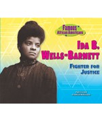 "<h2><a href=""../Ida_B_Wells_Barnett/3930"">Ida B. Wells-Barnett: <i>Fighter for Justice</i></a></h2>"