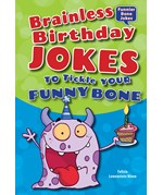 "<h2><a href=""../Brainless_Birthday_Jokes_to_Tickle_Your_Funny_Bone/3949"">Brainless Birthday Jokes to Tickle Your Funny Bone</a></h2>"
