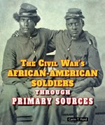 "<h2><a href=""../The_Civil_Wars_African_American_Soldiers_Through_Primary_Sources/3953"">The Civil War's African-American Soldiers Through Primary Sources</a></h2>"