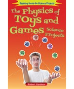 "<h2><a href=""../The_Physics_of_Toys_and_Games_Science_Projects/3971"">The Physics of Toys and Games Science Projects</a></h2>"