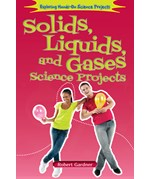 "<h2><a href=""../Solids_Liquids_and_Gases_Science_Projects/3973"">Solids, Liquids, and Gases Science Projects</a></h2>"
