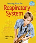 Learning About the Respiratory System