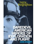Daredevil American Heroes of Exploration and Flight