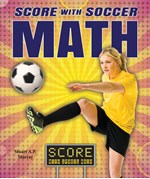 "<h2><a href=""../Score_with_Soccer_Math/4028"">Score with Soccer Math</a></h2>"
