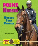 """<h2><a href=""""../Police_Horses/4071"""">Police Horses: <i>Horses That Protect</i></a></h2>"""