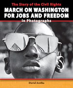 "<h2><a href=""../The_Story_of_the_Civil_Rights_March_on_Washington_for_Jobs_and_Freedom_in_Photographs/4091"">The Story of the Civil Rights March on Washington for Jobs and Freedom in Photographs: <i></i></a></h2>"